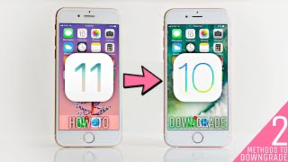 How To Downgrade From iOS 11 To iOS 10 - Easy!