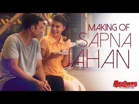 Making of Sapna Jahan | Brothers | Akshay Kumar, Jacqueline Fernandez