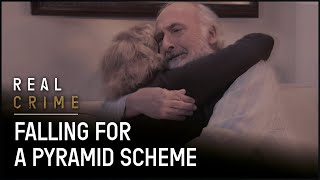 True Crime Documentary | Falling to a Pyramid Scheme | Fraud Squad TV | Real Crime