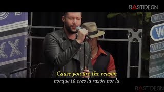 Calum Scott - You Are The Reason (Sub Español + Lyrics)