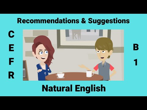 Giving Recommendations & Suggestions | Conversations for English learners