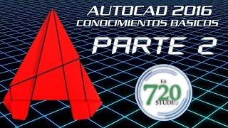 Curso Básico Autocad 2016 Parte 2 - Tutorial Para Principiantes - En Español