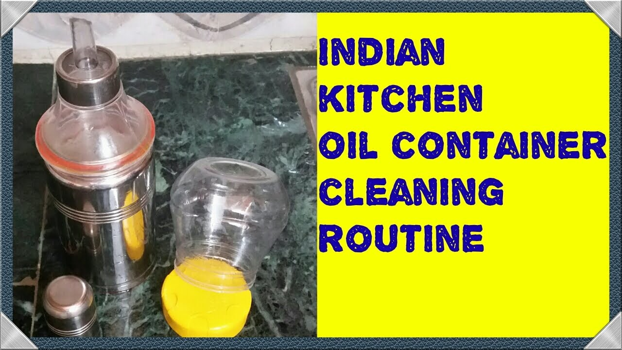 Indian Kitchen Oil Container Cleaning Routine My Every Week