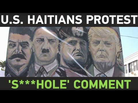 US Haitians protest Trump's alleged 's***hole' countries comment