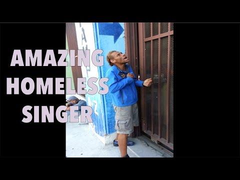 Amazing homeless singer