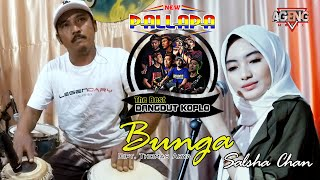 Bunga (Cipt. Thomas Arya) - Salsha Chan - OM.New Pallapa (Full Orkes)
