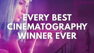 Every Best Cinematography Winner. Ever. (1929-2018 Oscars)