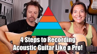 Four Steps to Recording Acoustic Guitar Like a PRO!! - For consistent results recording yourself!