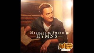 Michael W. Smith -  Wonderful, Merciful Savior
