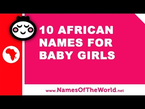 10 african names for baby girls - the best baby names - www.namesoftheworld.net