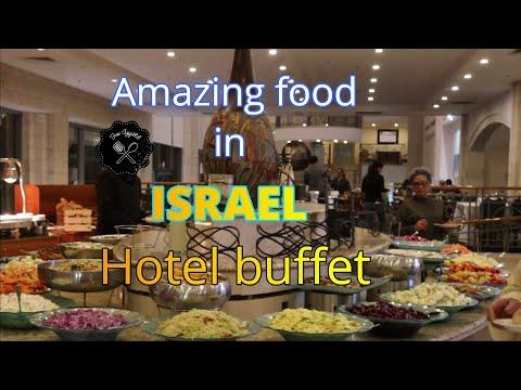 AMAZING FOOD IN ISRAEL HOTELS