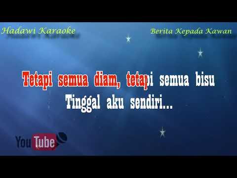 karaoke-ebiet-g-ade---berita-kepada-kawan-(karaoke-no-vocal)