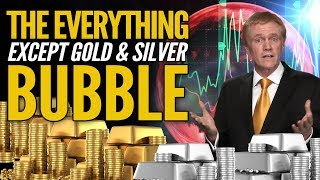 The Everything EXCEPT GOLD & SILVER Bubble - Mike Maloney on DataDash