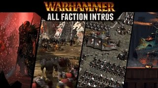 Total War: Warhammer - All Faction Intro Videos (Campaign Cinematics)