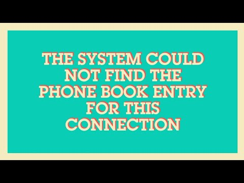The system could not find the phone book entry for this connection by ethical tech