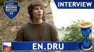 En.Dru from Czech Republic - Interview - Beatbox Battle TV