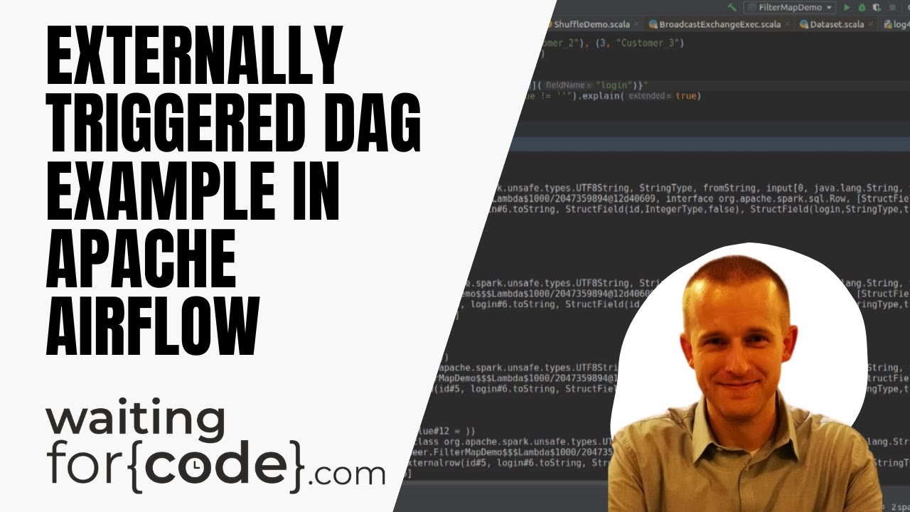 Externally triggered DAGs in Apache Airflow on