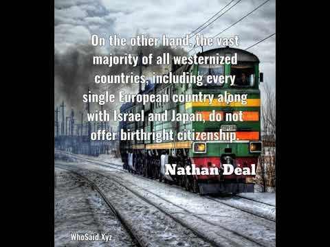 Nathan Deal: On the other hand, the vast majority of all westernized......