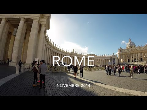 Weekend à Rome - GoPro Hero 3+ / Canon G1X - Life is a Voyage