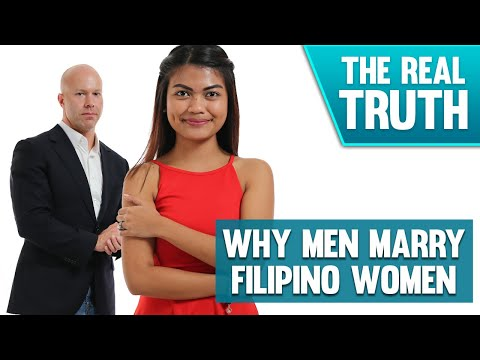 WHY AMERICAN MEN WANT TO MARRY FILIPINO WOMEN  - The Real Truth