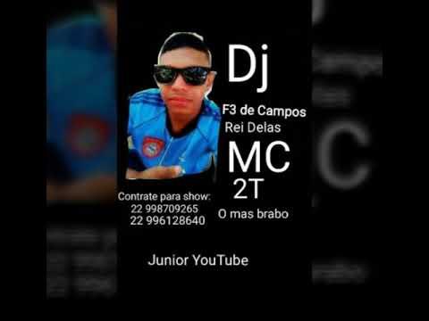 MC 2T- To empurrando Nela vs De quatro tu toma Rajada ( DJ F3 de Campos) ( Júnior YouTube)