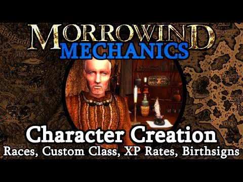 Character Creation - Morrowind Mechanics