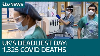 Covid: UK records deadliest day of pandemic so far as death toll rises by 1,325 | ITV News