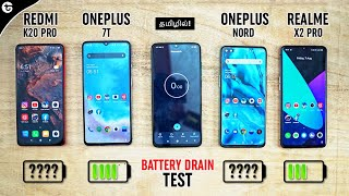 OnePlus Nord Vs OnePlus 7T Vs Redmi K20 Pro Vs Realme X2 Pro Battery Drain Test in Tamil🔥!