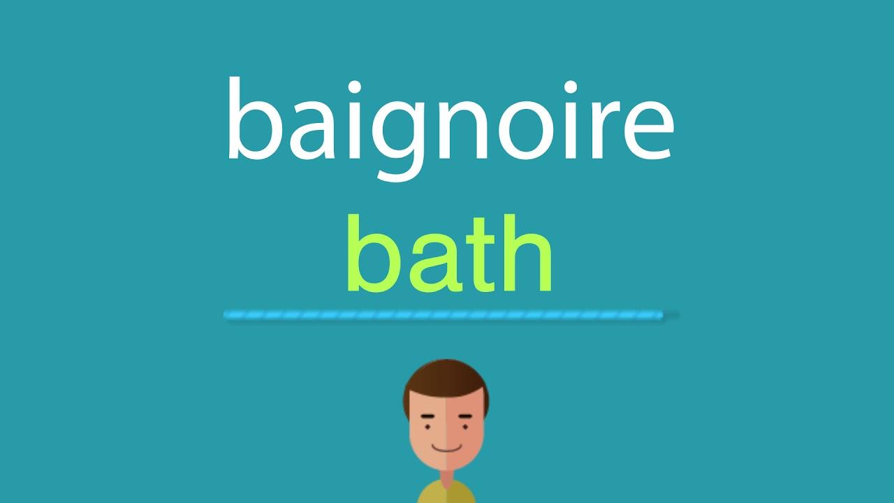 comment dire baignoire en anglais