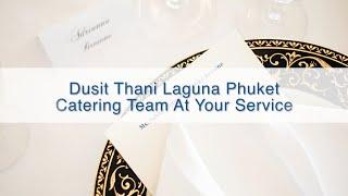Dusit Thani Laguna Phuket Catering Team At Your Service