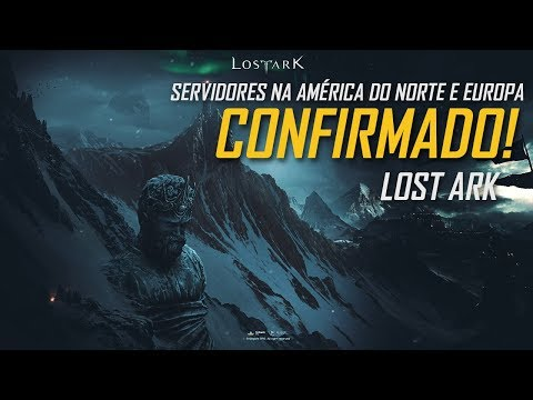 Lost Ark - Confirmado! Lost Ark está...