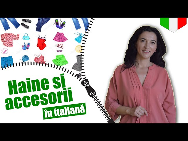 Vestiti e accessori in italiano | VOCABOLARIO | CC Sub RO EN IT