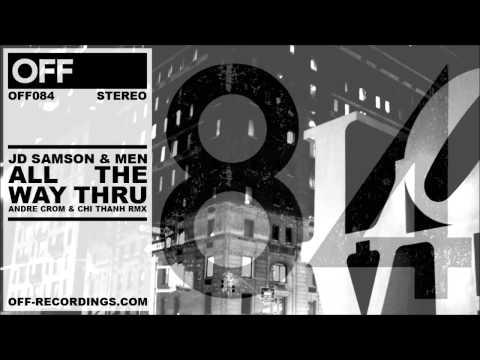 JD Samson & MEN - All The Way Thru (Andre Crom & Chi Tanh Remix) - OFF084