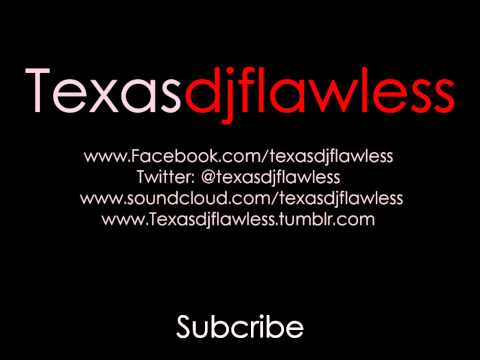DJ Flawless - Face Down Ass Up @texasdjflawless (Free Download)