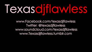 DJ Flawless - Face Down Ass Up @texasdjflawless (Free Download)