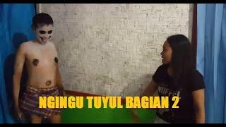 NGINGU TUYUL BAGIAN DUA || PADEPOKAN FILM # 09