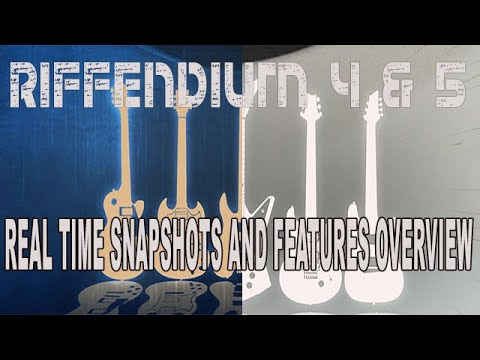 Audiofier RIFFENDIUM 4 & 5 Real Time Snapshots and Features Overview
