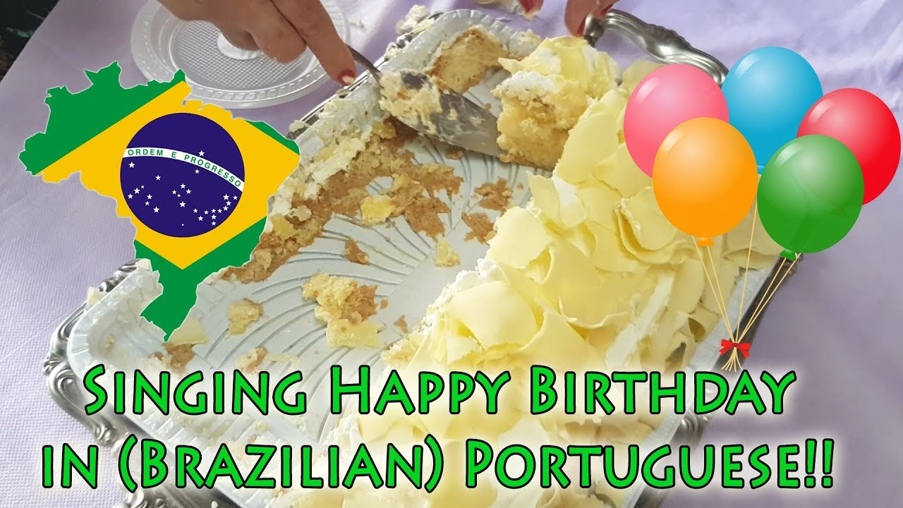 Brazil - How to sing Happy Birthday! - YouTube