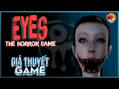 Giả Thuyết Game   Eyes : The horror game - Ma lai Krasue   Cờ Su Original