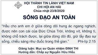 HTTL AN HẢI - Chương Trình Thờ Phượng Chúa - 23/08/2020