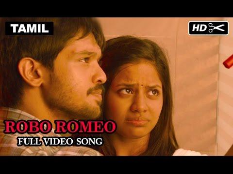 Robo Romeo Song Lyrics From Tamizhuku En Ondrai Azhuthavum