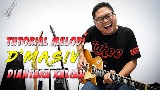 Tutorial Gitar Melodi D'Masiv - Diantara Kalian Slow Motion By Sobat P