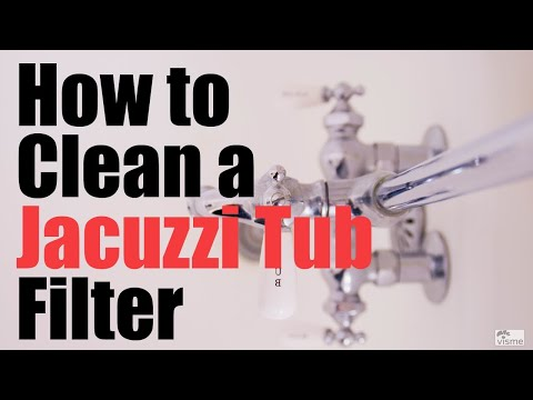 How to Clean a Jacuzzi Tub Filter From Start to Finish