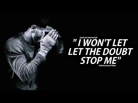Destroy Doubt - Motivational Video