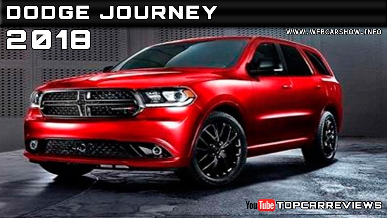 2016 Dodge Journey >> 2018 Dodge Journey Review Rendered Price Specs Release Date - YouTube