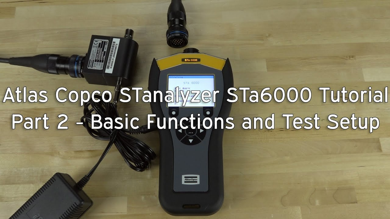 atlas copco stanalyzer sta6000 tutorial part 2 basic operations and test setup youtube. Black Bedroom Furniture Sets. Home Design Ideas
