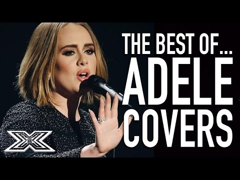 The Best of Adele Covers | X Factor Global