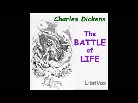 The Battle of Life by Charles Dickens (Free English Audio Book to Celebrate Christmas Holiday)