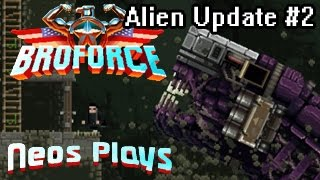 Xenomorphs Are Back! (Alien Infestation update #2) Broforce | Neos Plays