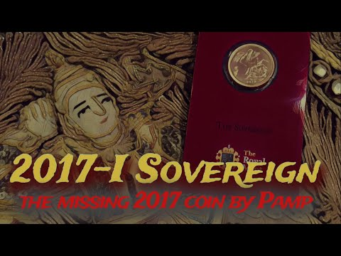 Here's the missing 2017 Gold Sovereign | The 2017-I Pamp Sovereign!!
